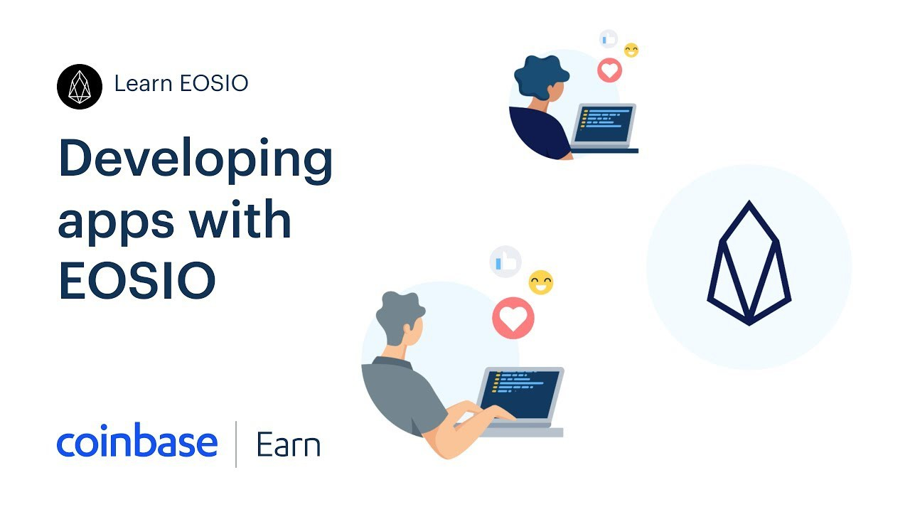 Coinbase Earn: Developing apps with EOSIO (Lesson 5 of 5) | Coinbase