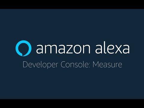 Alexa Skills Kit Developer Console: Measure | Alexa Developers